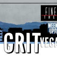 Better than Unicorns on the GritVegas Weekend Update!